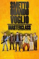 Poster Smetto quando voglio - Masterclass