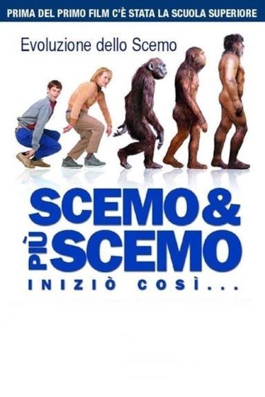 Poster Scemo & più scemo - Iniziò così...