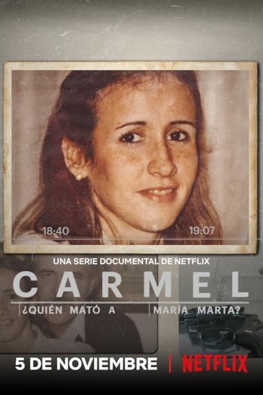 Poster Carmel: Chi ha ucciso  María Marta?