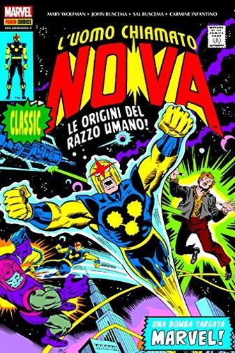 Le origini del razzo umano! L'uomo chiamato Nova