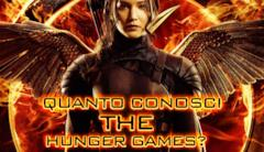 Quanto conosci The Hunger Games?