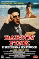 Poster Barton Fink - È successo a Hollywood