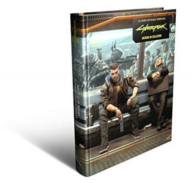 Cyberpunk 2077 - La Guida Ufficiale Completa