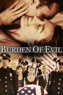 Poster Burden of Evil - Il peso del male
