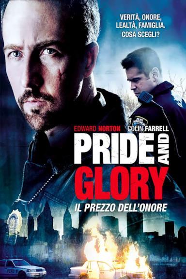 Poster Pride and Glory - Il prezzo dell'onore