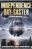 Poster Independence Day-Saster - La nuova minaccia