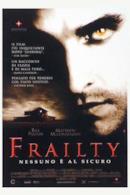 Poster Frailty - Nessuno è al sicuro