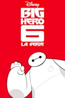 Poster Big Hero 6: La serie