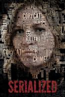 Poster Serialized - Omicidi in serie