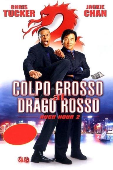 Poster Colpo grosso al drago rosso - Rush Hour 2