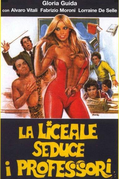 Poster La liceale seduce i professori
