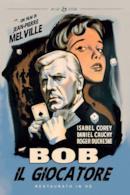Poster Bob il giocatore
