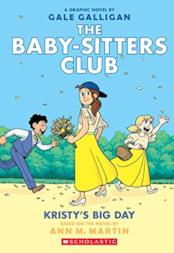 The Baby-sitters Club 6: Kristy's Big Day