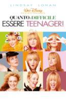 Poster Quanto è difficile essere teenager!
