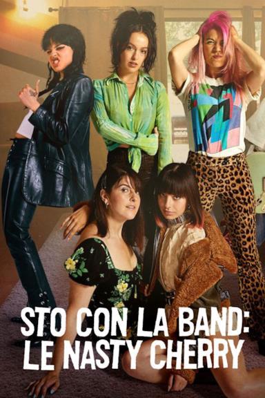 Poster Sto con la band: le Nasty Cherry