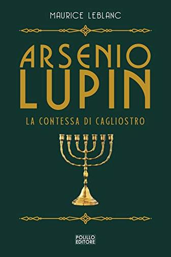 La contessa di Cagliostro. Arsenio Lupin