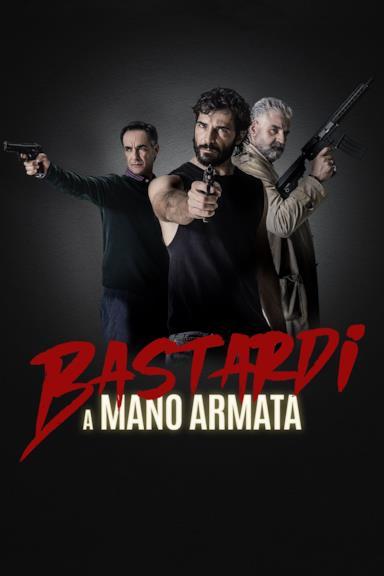 Poster Bastardi a mano armata