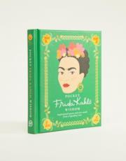 Frida Kahlo Pocket Wisdom Quotes