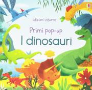 I dinosauri. Primi pop-up