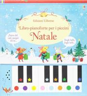 Natale. Libro-pianoforte per i piccini