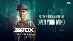 Zatox - Open Your Mind (Video ufficiale e testo)