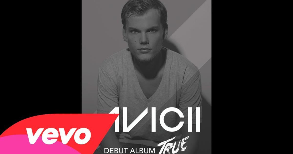 Avicii - Hope Theres Someone (Video ufficiale e testo