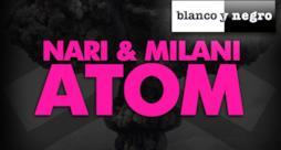 Nari & Milani - Atom