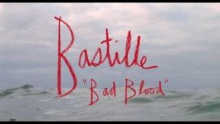 Bastille - Bad Blood (Video ufficiale e testo)