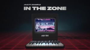 Jauz - In the Zone (feat. Example) (Video ufficiale e testo)