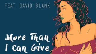 Kharfi - More Than I Can Give ft. David Blank