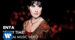 Enya - Only Time (Video ufficiale e testo)