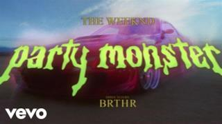The Weeknd - Party Monster (Video ufficiale e testo)