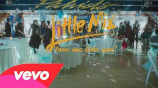 Little Mix - Love Me Like You (Video ufficiale e testo)