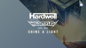 Hardwell - Shine a Light (feat. KiFi) (Video ufficiale e testo)