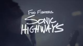 Foo Fighters - Sonic Highways: trailer serie HBO