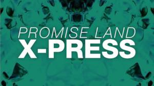Promise Land - X-Press (Video ufficiale e testo)