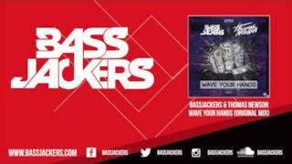 Bassjackers & Thomas Newson - Wave Your Hands (audio ufficiale)