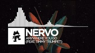 NERVO - Anywhere You Go (Video ufficiale e testo)