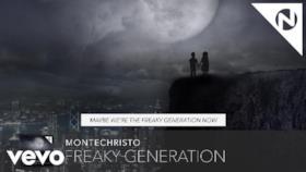 Montechristo - Freaky Generation (Video ufficiale e testo)