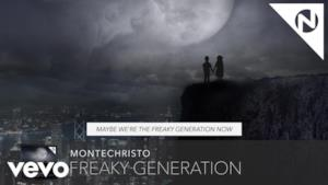 Montechristo - Freaky Generation (Video ufficiale e testo)