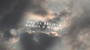 Ariana Grande - God is a woman (Video ufficiale e testo)