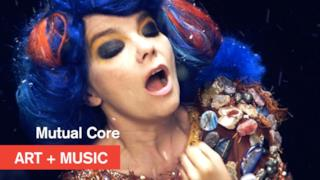 Bjӧrk - Mutual Core (Video ufficiale e testo)