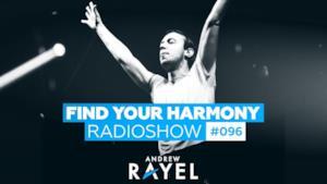 Andrew Rayel - Find Your Harmony Radioshow #096
