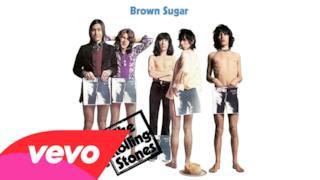 The Rolling Stones - Brown Sugar (Video ufficiale e testo)
