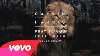Calvin Harris - Pray to God (R3HAB Remix) ft. HAIM