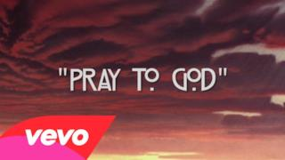 Calvin Harris - Pray to God (feat. HAIM) (Video ufficiale e testo)