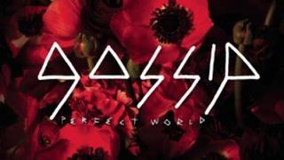 Gossip - Perfect World - [Lyrics video]