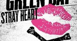 Green Day - Stray Heart (Nuovo singolo 2012)