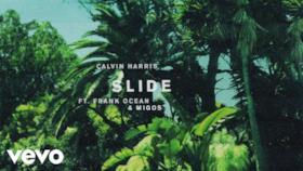 Calvin Harris - Slide (feat. Frank Ocean & Migos) (Video ufficiale e testo)