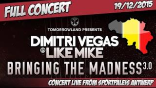 Dimitri Vegas & Like Mike - Bringing The Madness 3.0 | Sportpaleis Antwerp 2015 | 19/12/2015